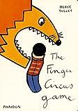 The Finger Circus Game (Die Cut Board Book)