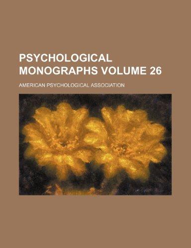 Psychological monographs Volume 26