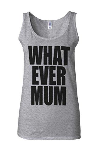 Whatever Mum Woteva Cool Novelty White Femme Women Tricot de Corps Tank Top Vest Gris Sportif