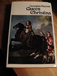 Queen Christina by Georgina Masson (1968-09-01)