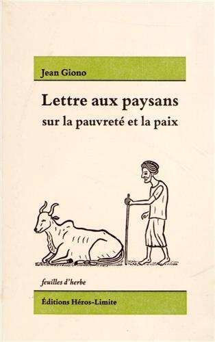 Lettre aux paysans sur la pauvreté et la paix par Jean Giono