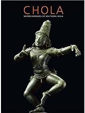 Chola: Sacred Bronzed of Southern India