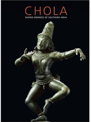 Chola: Sacred Bronzes of Southern India por Vidya Dehejia