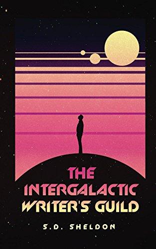 The Intergalctic Writer's Guild (English Edition) por S.D. Sheldon