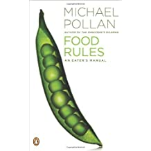 Food Rules: An Eater's Manual by Pollan, Michael (2009) Paperback