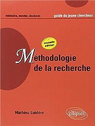 Méthodologie de la recherche : Guide du jeune chercheur en Lettres, Langues, Sciences humaines et sociales
