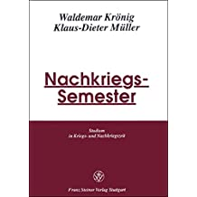 Nachkriegs-Semester: Studierende und Studienbedingungen nach Kriegsende