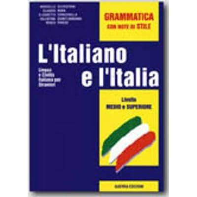 PDF L Italiano E L Italia Grammatica Con Note Di Stile EPub