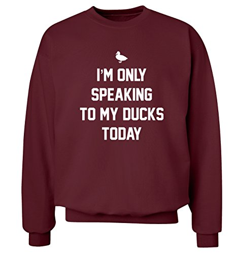 "I'm only parola in lingua inglese ""to my duck oggi maglia Felpa uomo, taglie XS-XXL Bordeaux Medium"