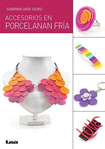 Accesorios en porcelana fría eBook: Sabrina Sisro: Amazon.es ...