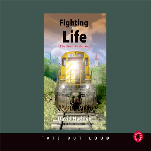 Fighting for a Life: The Great Awakening  Audiolibri
