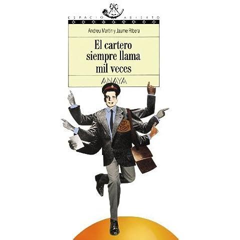 El cartero siempre llama mil veces/ The Mail Man Always Calls a Thousand Times (Espacio abierto) (Spanish Edition) by Martin, Andreu, Ribera, Jaume (2001)
