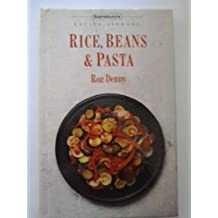 Rice, Beans & Pasta by Roz Denny (1990-08-06)