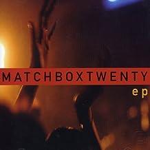 Ep by Matchbox Twenty