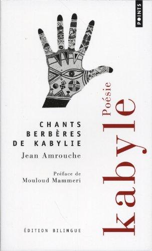 Chants Berberes De Kabylie/Bilingue Kabyle-Francais par Jean Amrouche