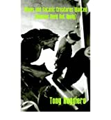 Aliens and Satanic Creatures Wanted: Humans Need Not Apply Ruggiero, Tony ( Author ) Nov-01-2005 Paperback