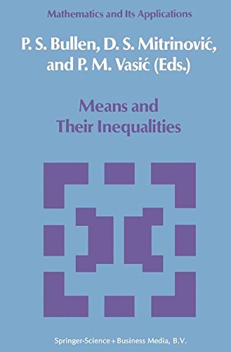 Means and Their Inequalities (Mathematics and its Applications)