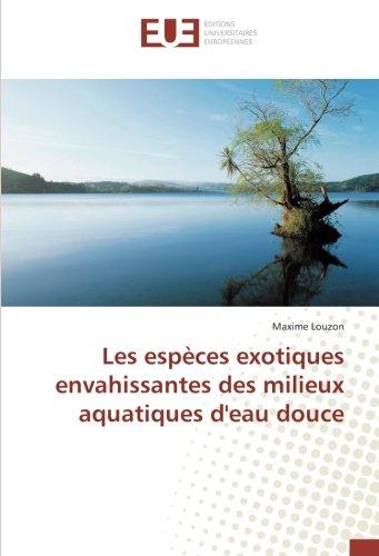 Les espèces exotiques envahissantes des milieux aquatiques d'eau douce