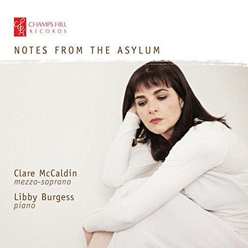 notes-from-the-asylum-clare-mccaldin-libby-burgess-champs-hill-chrcd111