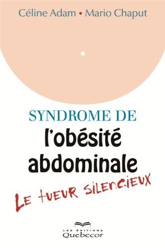 Syndrome de l'obésité abdominale