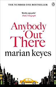 Anybody Out There par  Marian Keyes