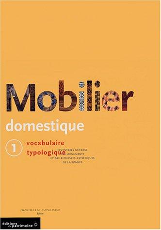 Mobilier domestique, tome 1 et 2 : Vocabulaire typologique