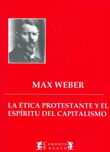 Descargar Libro La Etica Protestante y El Espiritu del Capitalismo de Max Weber