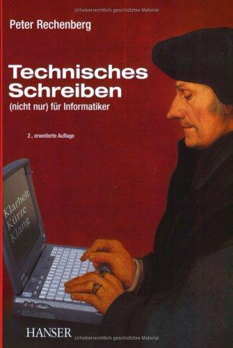 Technisches Schreiben: (nicht nur) für Informatiker