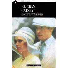 El Gran Gatsby/the Great Gatsby (Ave Fenix)