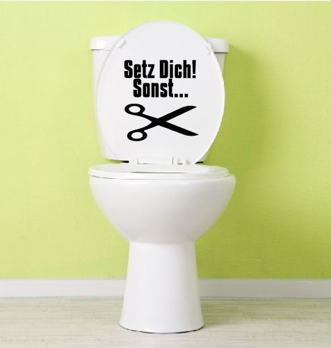 Aufkleber Toilette Klo Klodeckel Toilettendeckel Setz dich! sonst... 21,5 x 20 cm