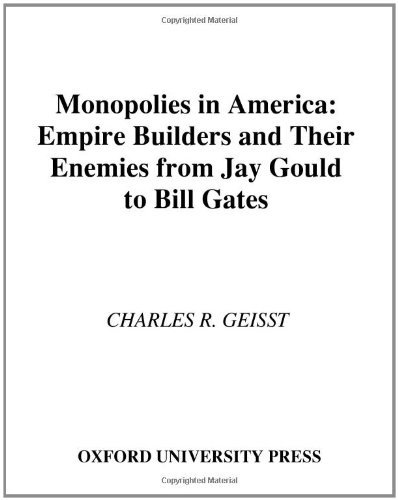 Monopolies in America : Empire Builders and Their