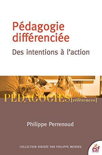 Pédagogie différenciée: Des intentions à l'action