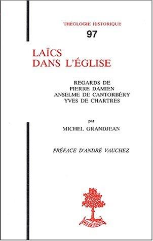 Lacs dans l'Eglise : Regards de Pierre Damien, Anselme de Cantorbry, Yves de Chartres