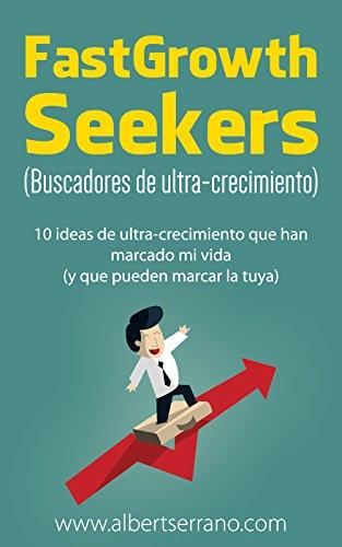 Fastgrowth Seekers por Albert Serrano epub
