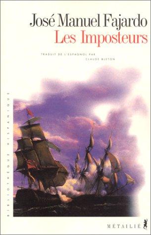 Les Imposteurs par Jose manuel Fajardo