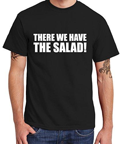 ::: THERE WE HAVE THE SALAD! ::: T-Shirt Herren Schwarz mit weißem Aufdruck