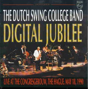 The Dutch Swing College Band - Digital Jubilee