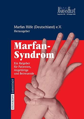 Marfan-Syndrom: Ein Ratgeber für Patienten, Angehörige und Betreuende: Ein Ratgeber Fur Patienten,...