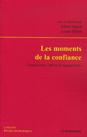 Laurence Cornu - Les moments de la confiance : Connaissance,