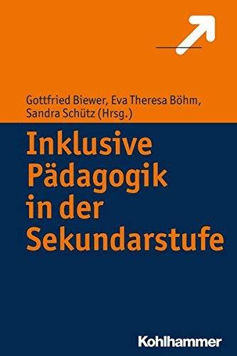 Inklusive Pdagogik in der Sekundarstufe (German Edition) by Gottfried Biewer(2015-12-01)