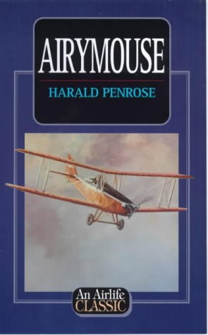 Airymouse (Airlife's Classics) por Harald Penrose
