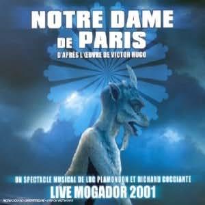 Notre Dame De Paris (Live Mogador 2001)