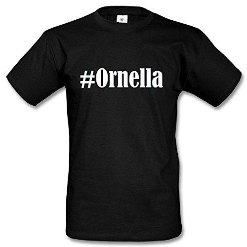 T-Shirt #Ornella Hashtag Raute für Damen Herren und Kinder ... in den Farben Schwarz und Weiss Schwarz