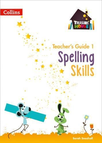 Spelling Skills Teacher's Guide 1 (Treasure House)