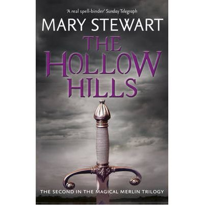 [The Hollow Hills] [by: Mary Stewart]