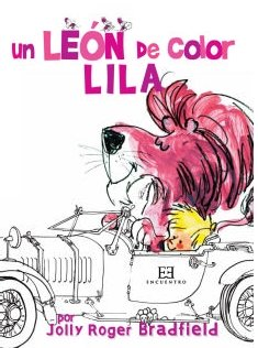 Un león de color lila (Encuentro Infantil) por Jolly Roger Bradfield