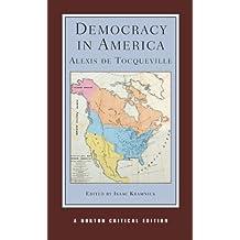 Democracy in America (Norton Critical Editions)