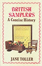 British Samplers: A Concise History