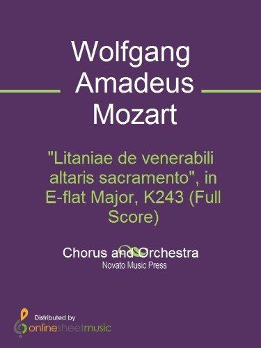 Litaniae de venerabili altaris sacramento, in E-flat Major, K243 (Full Score) (English Edition) - Full Flat Sheet