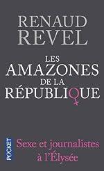 Les amazones de la République [ Format: POCHE ] de Renaud REVEL